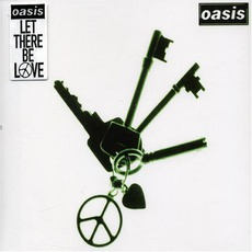 Let There Be Love mp3 Single by Oasis