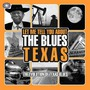 Let Me Tell You About The Blues: Texas