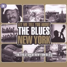 Let Me Tell You About The Blues: New York by Various Artists