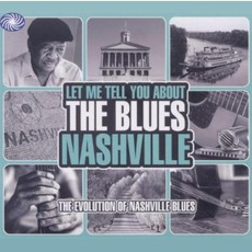 Let Me Tell You About The Blues: Nashville by Various Artists