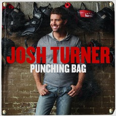 Punching Bag mp3 Album by Josh Turner