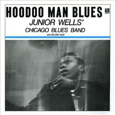 Hoodoo Man Blues (Expanded Edition) mp3 Album by Junior Wells