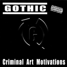 Criminal Art Motivations by Gothic
