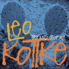 Try And Stop Me by Leo Kottke
