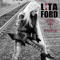 Living Like A Runaway (Limited Edition) mp3 Album by Lita Ford