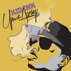 Up & Away (Limited Edition) mp3 Album by Kid Ink