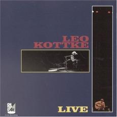 Leo Kottke Live by Leo Kottke