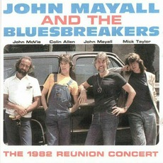 The 1982 Reunion Concert mp3 Live by John Mayall & The Bluesbreakers