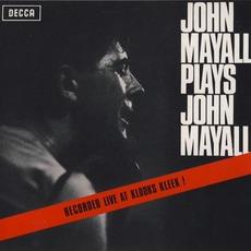 John Mayall Plays John Mayall (Remastered) mp3 Live by John Mayall & The Bluesbreakers