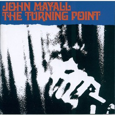 The Turning Point (Remastered) mp3 Live by John Mayall