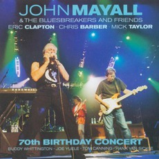 70th Birthday Concert mp3 Live by John Mayall