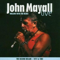 Rolling With The Blues mp3 Live by John Mayall