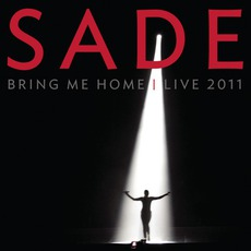 Bring Me Home - Live 2011 mp3 Live by Sade