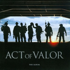Act Of Valor mp3 Soundtrack by Various Artists