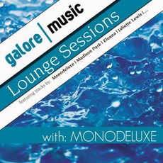 Deep House Sessions / Lounge Sessions by Monodeluxe