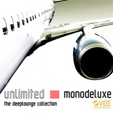 Unlimited (The Deeplounge Collection) mp3 Artist Compilation by Monodeluxe