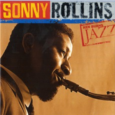 Ken Burns Jazz: Definitive Sonny Rollins mp3 Artist Compilation by Sonny Rollins