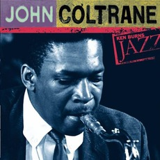 Ken Burns Jazz: Definitive John Coltrane