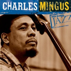 Ken Burns Jazz: Charles Mingus