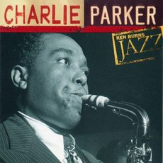 Ken Burns Jazz: Definitive Charlie Parker