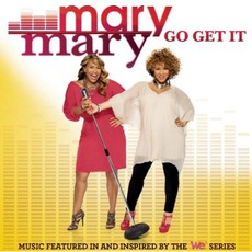 Go Get It mp3 Album by Mary Mary
