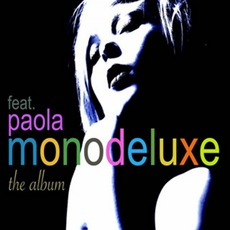 The Album (Feat. Paola) by Monodeluxe