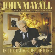 In The Palace Of The King mp3 Album by John Mayall & The Bluesbreakers