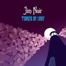 Tower Of Love mp3 Album by Jim Noir
