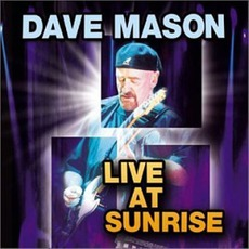 Live At Sunrise mp3 Live by Dave Mason