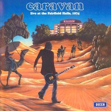 Live At The Fairfield Halls, 1974 by Caravan
