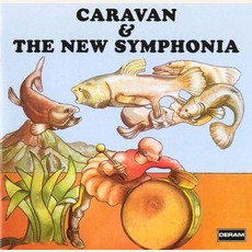 Caravan & The New Symphonia (Remastered) by Caravan