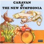 Caravan & The New Symphonia (Remastered)