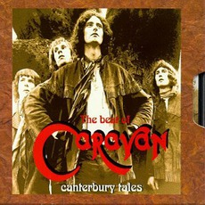 The Best Of Caravan: Canterbury Tales
