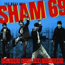 The Best Of Sham 69: Cockney Kids Are Innocent