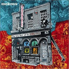 Heaven And Hell: The Very Best Of The Mekons mp3 Artist Compilation by The Mekons