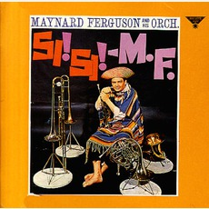Si! Si! M.F. (Remastered)
