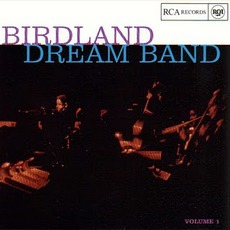 Birdland Dream Band, Volume 1 (Remastered)