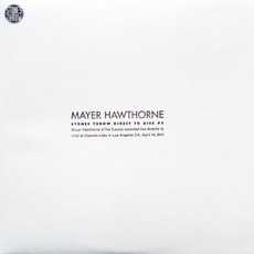 Stone Throw Direct To Disc #1 (Limited Edition) mp3 Album by Mayer Hawthorne