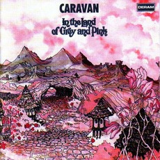 In The Land Of Grey And Pink mp3 Album by Caravan
