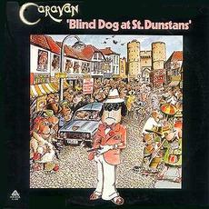 Blind Dog At St. Dunstans mp3 Album by Caravan