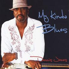 My Kinda Blues mp3 Album by Dennis Jones