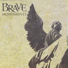 Monuments mp3 Album by Brave