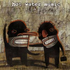 Fuel For The Hate Game by Hot Water Music