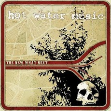 The New What Next by Hot Water Music