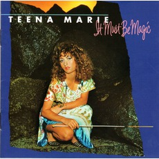 It Must Be Magic (Re-Issue) by Teena Marie