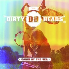 Cabin By The Sea mp3 Album by The Dirty Heads
