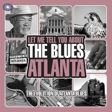Let Me Tell You About The Blues: Atlanta by Various Artists