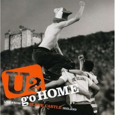 U2 Go Home: Live From Slane Castle, Ireland mp3 Live by U2