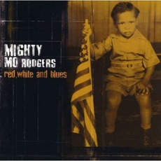 Red, White And Blues by Mighty Mo Rodgers