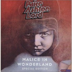Malice In Wonderland (Remastered) mp3 Album by Paice Ashton Lord